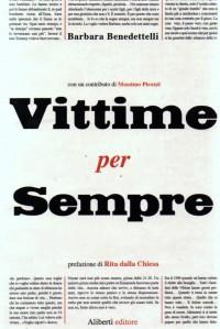Vittime per sempre, di Barbara Benedettelli